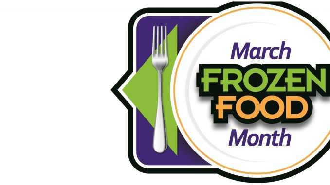 March is the Frozen Food Month